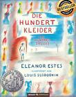 Die hundert Kleider von Eleanor Estes (2016, Gebundene Ausgabe)