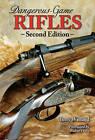 Dangerous-game Rifles by Terry Wieland (Hardback, 2009)