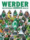 Werder: Das offizielle Jahrbuch 2013/14 (2013, Gebundene Ausgabe)