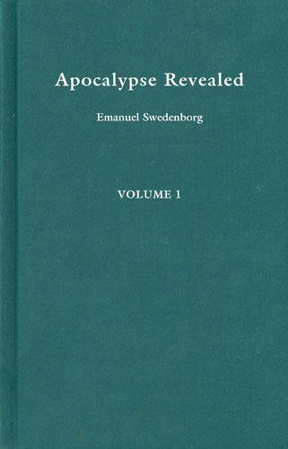 Apocalypse Revealed Vol. 1 by Emanuel Swedenborg