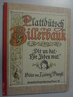 Plattdütsch Billerbauk ~Dit un dat -för Jeden wat ~Bilderbuch Ludwig Dünwahl
