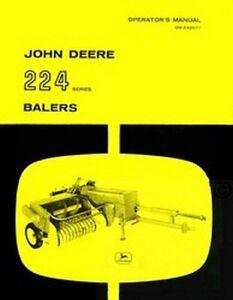 john deere 224 224ws 224t series baler operators manual ebay rh ebay com John Deere 530 Round Baler John Deere 535 Baler Manual
