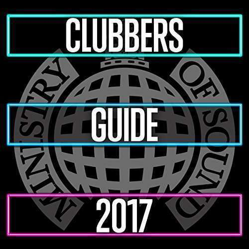 Varios - Clubbers Guide 2017 - Ministry Of Sound Nuevo CD