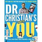 Dr Christian's Guide to You by Dr. Christian Jessen (Paperback, 2016)