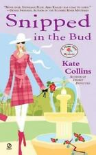 Flower Shop Mystery: Snipped in the Bud 4 by Kate Collins (2006, Paperback)