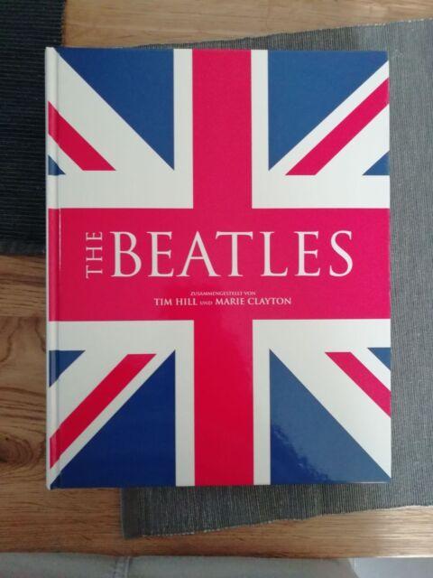 The Beatles von Marie Clayton und Tim Hill (2007, Gebunden)