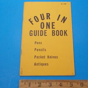 Four-In-One-Guide-Book-Pens-Pencils-Pocket-Knives-Antiques-Catalog-Price-Guide
