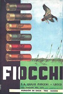 PUBBL.1938 MUNIZIONI CARTUCCE CACCIA TIRO GUERRA GIULIO FIOCCHI ... d8ec831891f