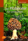 Der Pilzberater für unterwegs von Björn Wergen (2013, Taschenbuch)