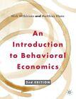 An Introduction to Behavioral Economics von Matthias Klaes und Nick Wilkinson (2012, Taschenbuch)