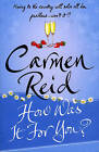 How Was It For You? by Carmen Reid (Paperback, 2007)