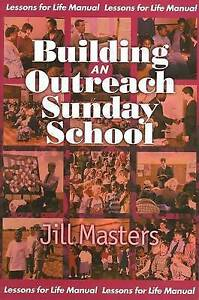 Lessons-for-life-manual-Building-an-outreach-Sunday-School-a-lessons-for-life