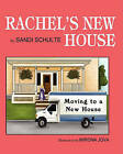 Rachel's New House: Moving to a New House by Sandi Schulte (Paperback / softback, 2010)