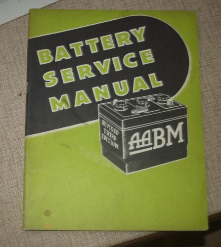 1953 AABM BATTERY SERVICE MANUAL REVISED 3rd EDITION VERY GOOD CONDITION
