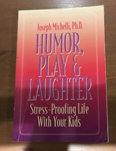 Humor-Play-amp-Laughter-By-Joseph-Michelle-Ph-D-Parenting-Book