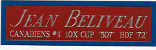 JEAN BELIVEAU CANADIENS NAMEPLATE FOR AUTOGRAPHED Signed STICK JERSEY PUCK PHOTO