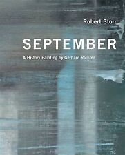 September: A History Painting by Gerhard Richter, Robert Storr, Good, Paperback