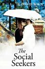 The Social Seekers by E L Goodwin (Paperback / softback, 2015)