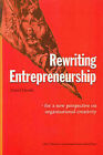 Rewriting Entrepreneurship: For a New Perspective on Organisational Creativity by Daniel Hjorth (Paperback, 2003)