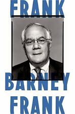 Frank: A Life in Politics from the Great Society to Same-Sex Marriage Frank, Ba