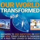 Our World Transformed by Reader's Digest (Hardback, 2008)