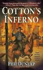 Cotton's Inferno by Phil Dunlap (Paperback / softback, 2014)