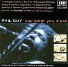 Say What You Mean * by Phil Guy (CD, Dec-1999, JSP (UK))