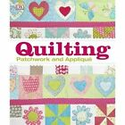 The Quilting: Patchwork and Applique by DK (Hardback, 2014)