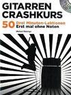 Michael Morenga: Gitarren Crashkurs by Bosworth GmbH (Paperback, 2008)