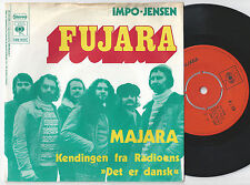FUJARA Impo-Jensen Danish 45PS 1973 Prog Psych Fusion