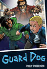 Guard Dog by Philip Wooderson (Paperback, 2008)