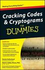 Cracking Codes and Cryptograms for Dummies by Denise Sutherland, Consumer Dummies Staff and Mark E. Koltko-Rivera (2009, Paperback)
