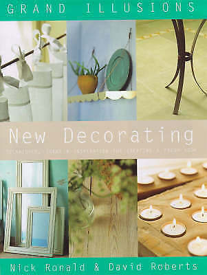 1 of 1 - Grand Illusions New Decorating: Techniques, Ideas and Inspiration for Creating a