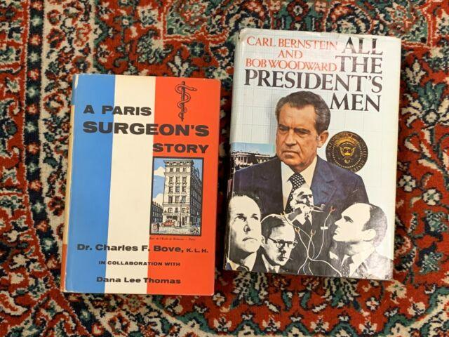 A PARIS SURGEON'S STORY BOVE 1956 1ST ED ALL THE PRESIDENT'S MEN BERNSTEIN 1974