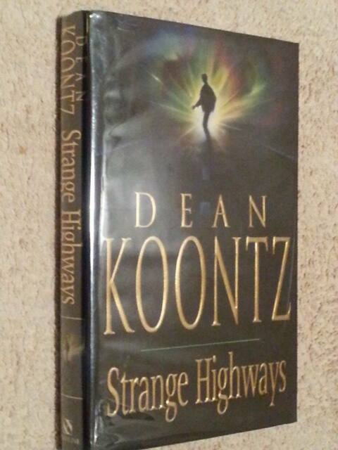 Dean Koontz SIGNED Strange Highways UKHC 1st Edn