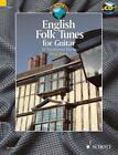 English Folk Tunes for Guitar (2013, Geheftet)