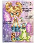 Lacy Sunshine's the Great Adventures of Eleanor and Pickles Coloring Book Vol.17: Whimsical Big Eyes Art Froggy Fun Coloring Book for Adults and Children by Heather Valentin (Paperback / softback, 2012)