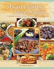Asian Cooking Made Simple by Habeeb Salloum (Hardback, 2014)