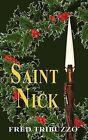 Saint Nick by Fred Tribuzzo (Paperback / softback, 2009)
