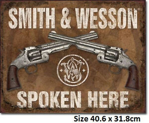 Smith-amp-Wesson-Spoken-Here-Tin-Sign-1849-Many-Other-Gun-Signs-In-My-Ebay-Store