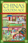China's Golden Age: Everyday Life in the Tang Dynasty by Charles Benn (Paperback, 2004)