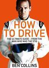 How to Drive von Ben Collins (2015, Taschenbuch)