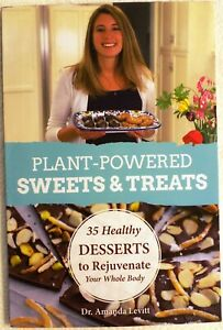 Plant powered sweets and treats book amanda levitt