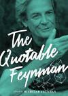 The Quotable Feynman by Richard P. Feynman (Hardback, 2015)