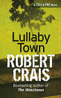 Lullaby Town by Robert Crais (Paperback, 1999)