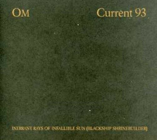 Inerrant Rays of Infallible Sun by Om (CD, 2006)