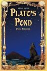 Platos Pond British Edition by Fred Andrews (Paperback / softback, 2009)