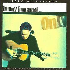 Only [Bonus Tracks] by Tommy Emmanuel (CD, Jun-2009, Original Works)