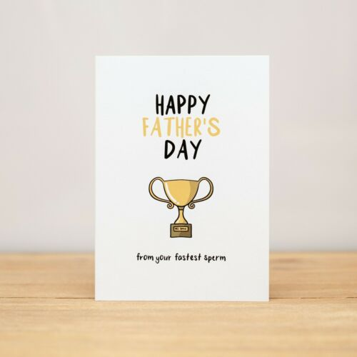 Father/'s Day Greeting Card Funny From your fastest sperm V2