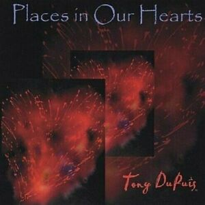 034-Places-in-Our-Hearts-034-CD-by-Award-winning-Louisiana-Artist-Tony-DuPuis